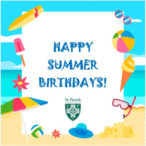 SUMMER BIRTHDAY SHOUT OUTS!