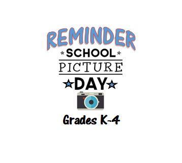 Picture Day Tomorrow Grades K-4